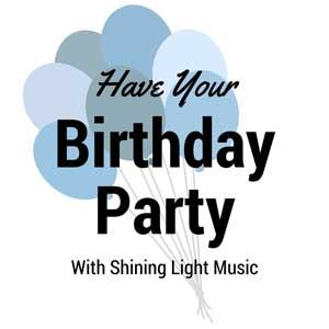 Shining Light Music - Birthday Parties